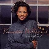 The Sweetest Days Lyrics Vanessa Williams