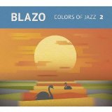 Colors of Jazz 2 Lyrics Blazo
