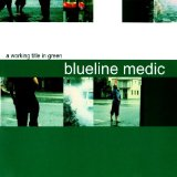 Miscellaneous Lyrics Blueline Medic