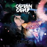 Foxes Lyrics Captain Capa