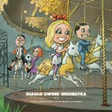 Sing Along Songs For The Damned & Delirious Lyrics Diablo Swing Orchestra