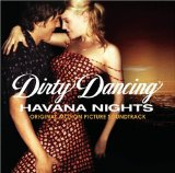 Miscellaneous Lyrics Dirty Dancing - Havana Nights
