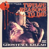 Twelve Reasons to Die Lyrics Ghostface Killah