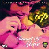 Tunnel Of Love EP Lyrics Insane Clown Posse