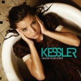 I Know Your Voice Lyrics Kessler