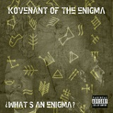 What is an Enigma? Lyrics Kovenant Of The Enigma
