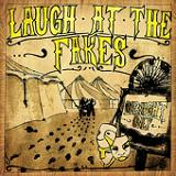 One Night Only (EP) Lyrics Laugh At The Fakes