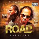 The Road Warriors Lyrics Pastor Troy & Playa Fly