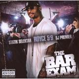 The Bar Exam 2 (Mixtape) Lyrics Royce Da 5'9