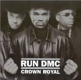 Crown Royal Lyrics Run Dmc
