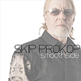 Smoothside Lyrics Skip Prokop