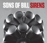 Sirens Lyrics Sons Of Bill