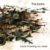 Storms Thrashing Our Vessel Lyrics The Manx