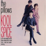 Kool Spice Lyrics The Pillows