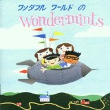 Wonderful World Of The Wondermints Lyrics The Wondermints