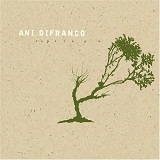 Reprieve Lyrics Ani Difranco
