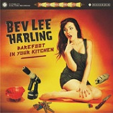 Barefoot In Your Kitchen Lyrics Bev Lee Harling