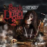 Back From The Dead 2 Lyrics Chief Keef