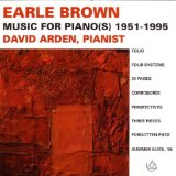 Brown: Music For Piano(s) 1951-1995 Lyrics David Arden