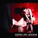 Anything That Gets You Through The Night Lyrics Edge Of Dawn