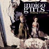 Shaming Of The Sun Lyrics Indigo Girls