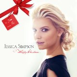 Happy Christmas Lyrics Jessica Simpson