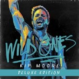 WILD ONES Lyrics Kip Moore