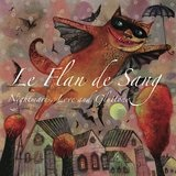 Nightmare, Love and Gluttony Lyrics Le Flan de Sang