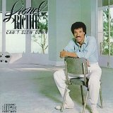 Can't Slow Down Lyrics Lionel Richie