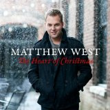 The Heart Of Christmas Lyrics Matthew West