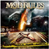 Radical Peace Lyrics Mob Rules
