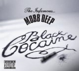 Black Cocaine (EP) Lyrics Mobb Deep