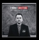 Gratitude Lyrics P-Money