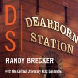 Dearborn Station Lyrics Randy Brecker