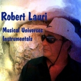 Musical Universes Lyrics Robert Lauri