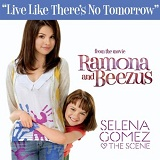 Live Like There's No Tomorrow (Single) Lyrics Selena Gomez & The Scene