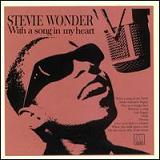 With A Song In My Heart Lyrics Stevie Wonder