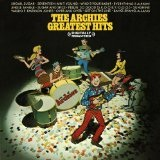 Greatest Hits Lyrics The Archies