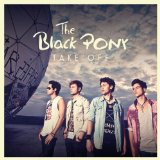 Take Off Lyrics The Black Pony