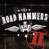 The Road Hammers II Lyrics The Road Hammers