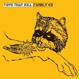 Fambly 42 Lyrics Toys That Kill