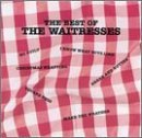 Best Of The Waitresses Lyrics Waitresses