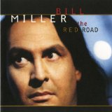 The Red Road Lyrics Bill Miller