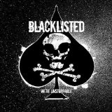 We're Unstoppable Lyrics Blacklisted