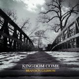 Kingdom Come Lyrics Brandon Grissom