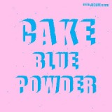 Blue Powder Lyrics Cake