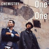 One X One Lyrics Chemistry
