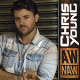 Aw Naw (Single) Lyrics Chris Young
