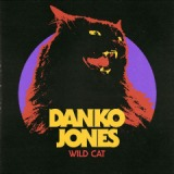 Wild Cat Lyrics Danko Jones