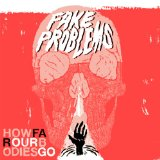 How Far Our Bodies Go Lyrics Fake Problems